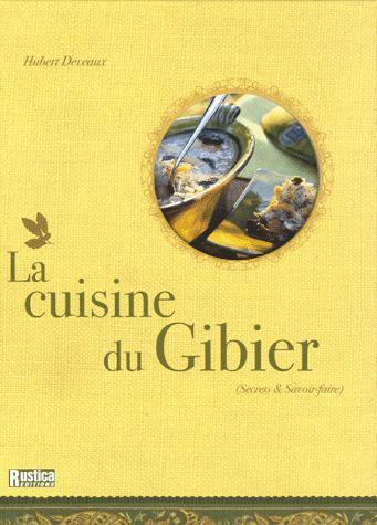 Le coup de c ur de la semaine les livres de cuisine du - Cuisiner du marcassin ...